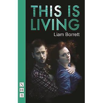Dette lever af Liam Borrett - 9781848425842 bog