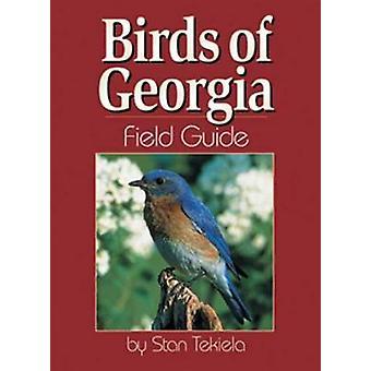 Birds of Georgia Field Guide by Stan Tekiela - 9781885061478 Book