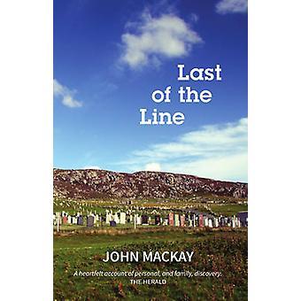 Last of the Line by John Mackay - 9781910021910 Book