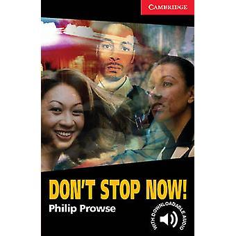 لا تتوقف الآن! -المستوى 1 من فيليب براوز-كتاب 9780521605649