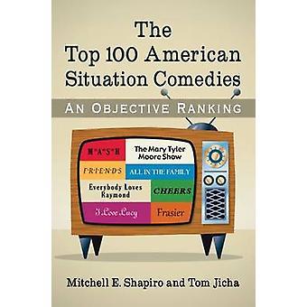 As comédias de situação americana Top 100 - um objectivo classificação por Mitc
