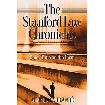 Stanford Law Chronicles Doin' Time on the Farm