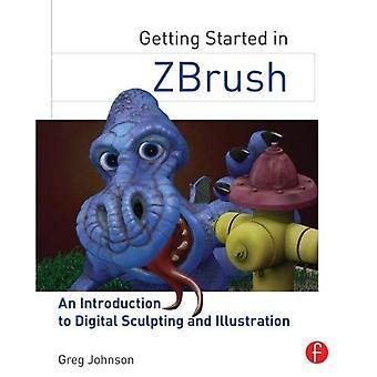 Aan de slag in ZBrush: An Introduction to Digital beeldhouwen en illustratie