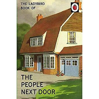 The Ladybird Book of the People Next Door (Ladybirds for Grown-Ups)