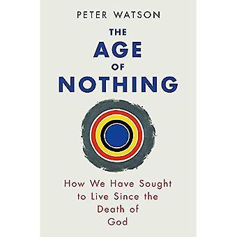 År ingenting: hur vi har försökt att leva efter döden av Gud