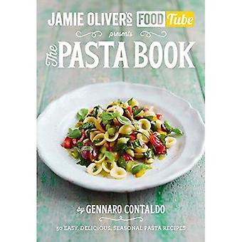 Jamien ruoka putki: Pasta-kirja (Jamie Olivers ruoka putki 4)