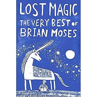 Lost Magic: The Very Best of Brian Moïse