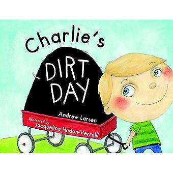 Charlie's Dirt Day (Tell-Me-More Storybook)