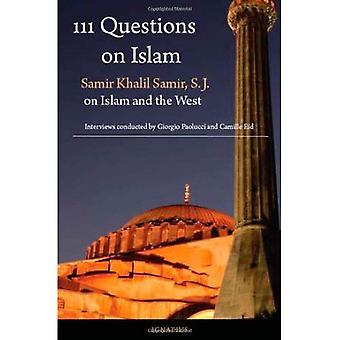 111 frågor om Islam: Samir Khalil Samir på Islam och väst