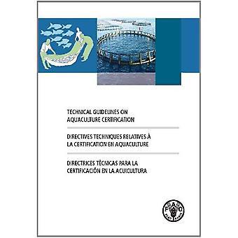 Technische richtsnoeren inzake aquacultuur certificering