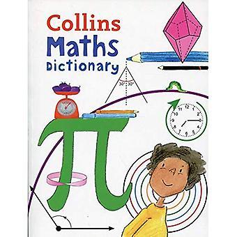 Collins matematiikan sanakirja: Kuvitettu oppimisen tueksi ikä 7 + (Collins-sanakirjaa) (Collins-sanakirjaa)