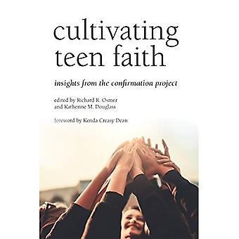 Cultivating Teen Faith: Insights from the Confirmation Project