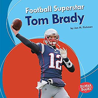 Voetbal superster Tom Brady