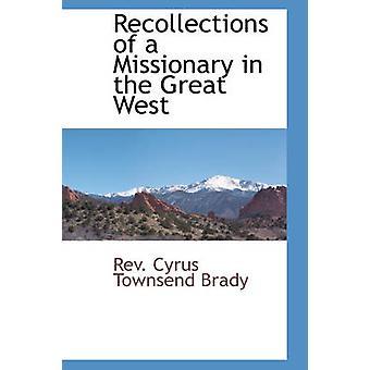 サイラス ・ タウンゼントによる大きな西の宣教師の思い出ブレイディ ・ Rev。