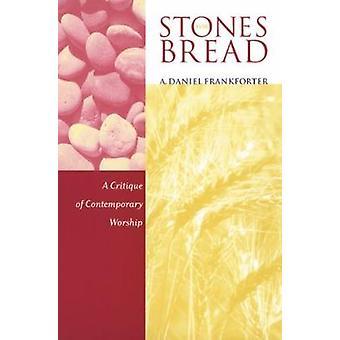 Pierres pour pain par Frankforter