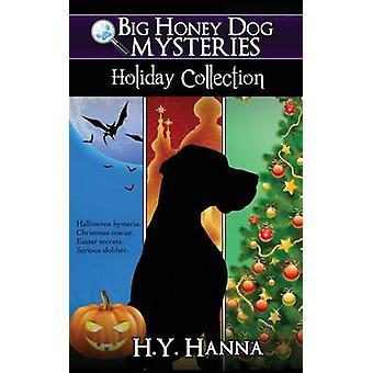 ハンナ ・についてによる大きな蜂蜜犬謎ホリデー コレクション ハロウィン クリスマス イースター コンパイル