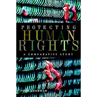 Protecting Human Rights by Todd Landman