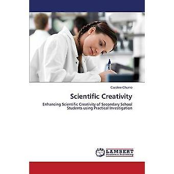 Scientific Creativity by Chumo Caroline