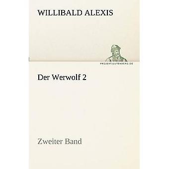 دير ويروولف 2 من ألكسيس & فيليبالد