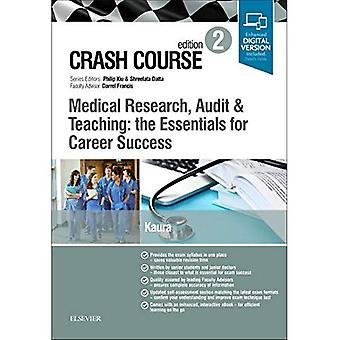 Crash Course Medical Research, Audit and Teaching: the Essentials for Career Success (Crash Course)