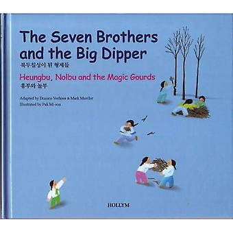 4. The Seven Brothers and the Big Dipper / Heungbu, Nolbu and the Magic Gourds (Korean Folk Tales for Children)