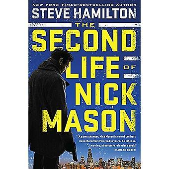 The Second Life of Nick Mason by Steve Hamilton - 9780399574344 Book