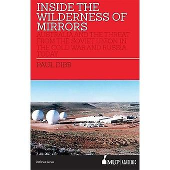 Inside the Wilderness of Mirrors - Australia and the threat from the S