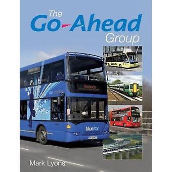 Go-Ahead Group by Mark Lyons - 9780711036536 Book