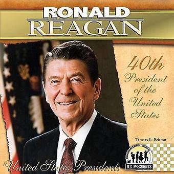 Ronald Reagan - 40th President of the United States by Tamara L Britto