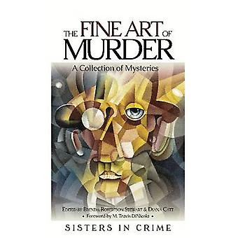 The Fine Art of Murder - A Collection of Short Stories by Brenda Rober