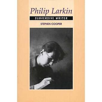 Philip Larkin by Stephen Cooper - 9781845190002 Book