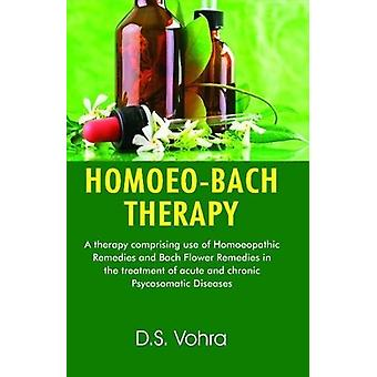 Homoeo-Bach Therapy by Dr D. S. Vohra - 9788131907580 Book