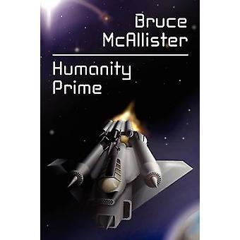 Humanity Prime een sciencefiction roman door McAllister & Bruce
