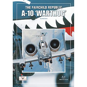 SAM Publications MDF Scaled Down 9 The Fairchild Republic A-10 Warthog