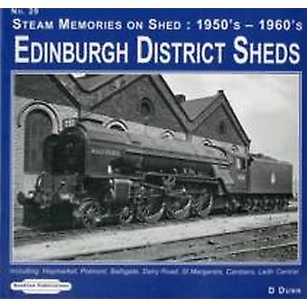 Edinburgh District Sheds Steam Memories on Shed CarstairsLeith Central 29  1950s1960s Including Haymarket Polmont Bathgate Dalry Road St. Margarets by D Dunn
