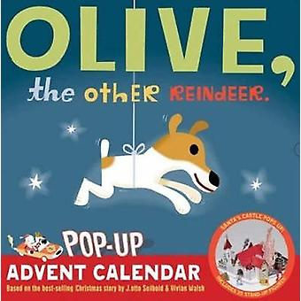 Olive the Other Reindeer PopUp Advent Calendar by Created by J otto Seibold & Illustrated by Vivian Walsh
