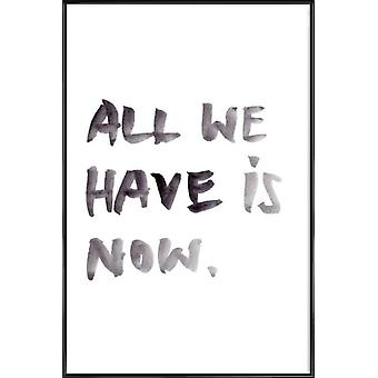 JUNIQE Print - All we have - Quotes & Slogans Poster in Black & White
