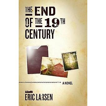 The End of the 19th Century by Larsen & Eric