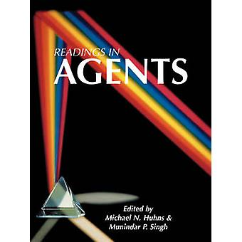 Readings in Agents by Huhns & Michael N.
