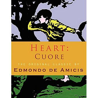Heart Cuore by Amicis & Edmondo de