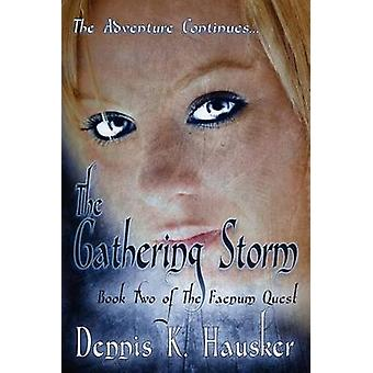 The Gathering Storm by Hausker & Dennis K.