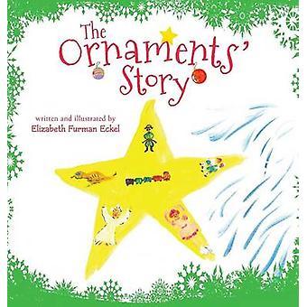 The Ornaments Story by Eckel & Elizabeth Furman