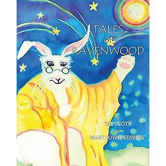 Tales of Ravenwood by Scott & Tay