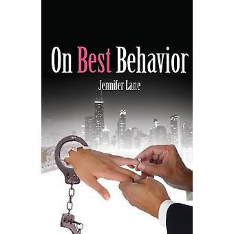 On Best Behavior by Lane & Jennifer