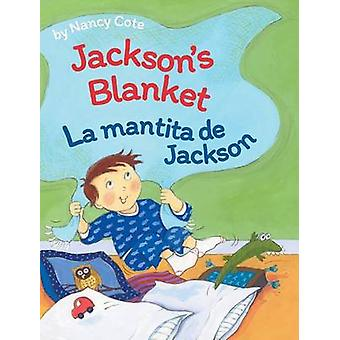 Jacksons Blanket  La mantita de Jackson by Cote & Nancy