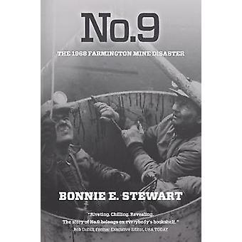 No.9 The 1968 Farmington Mine Disaster by Stewart & Bonnie E.