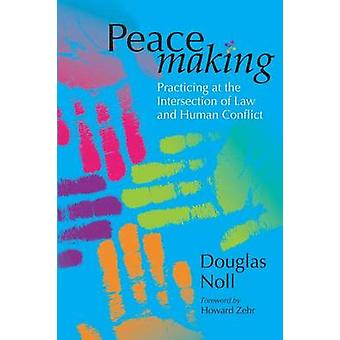 Peacemaking by Noll & Douglas