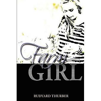 FarmGIrl by Thurber & Rudyard
