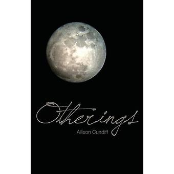 Otherings by Cundiff & Allison