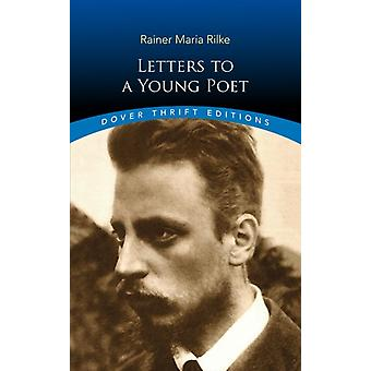 Letters to a Young Poet by Rilke & RainerMaria